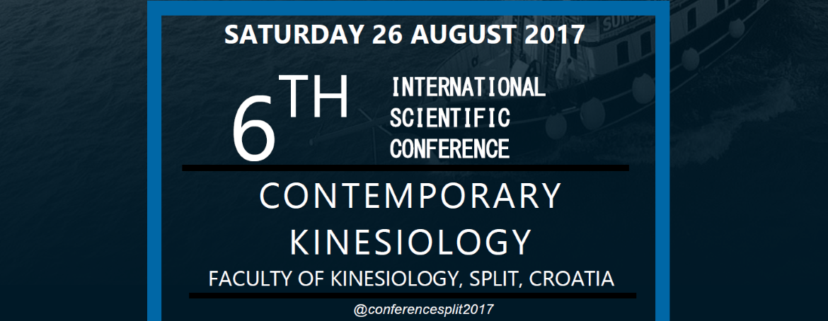 "Welcome to the 6th International Scientific Conference ""Contemporary Kinesiology"""
